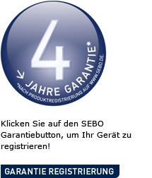 Klicken Sie auf den SEBO Garantiebutton um Ihr Gerät zu registrieren.
